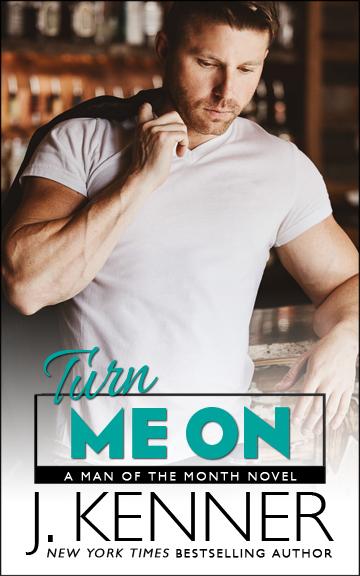 7 - July - Turn Me On
